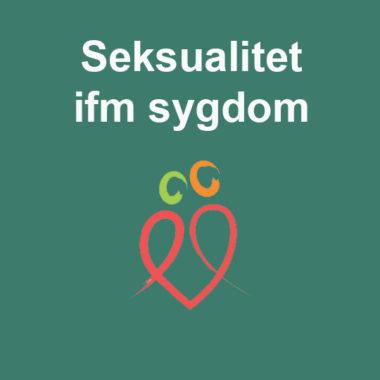 Seksualitet i forbindelse med sygdom kan kræve god rådgivning baseret på indgående viden